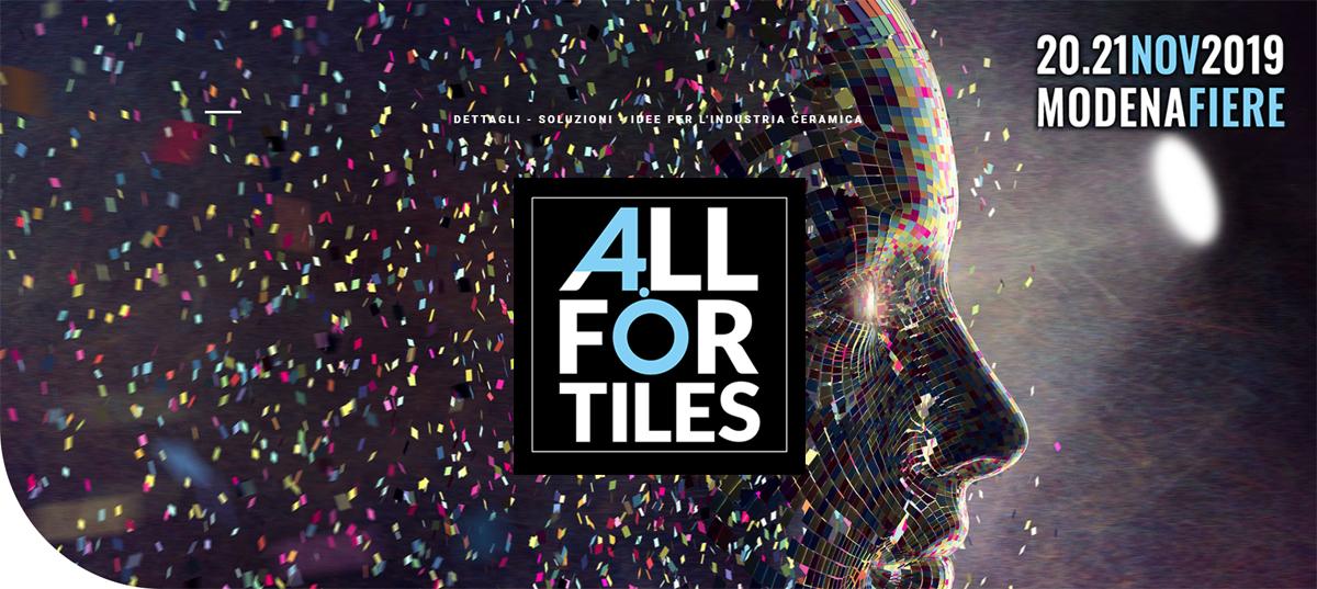 Saremo presenti all'evento AllForTiles – 20/21 novembre 2019 – Modena Fiere